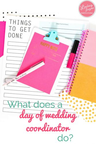 What does a day of wedding coordinator do day of wedding coordinator junglespirit Choice Image