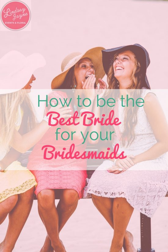best bride for your bridesmaids