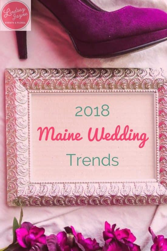 2018 Maine Wedding Trends