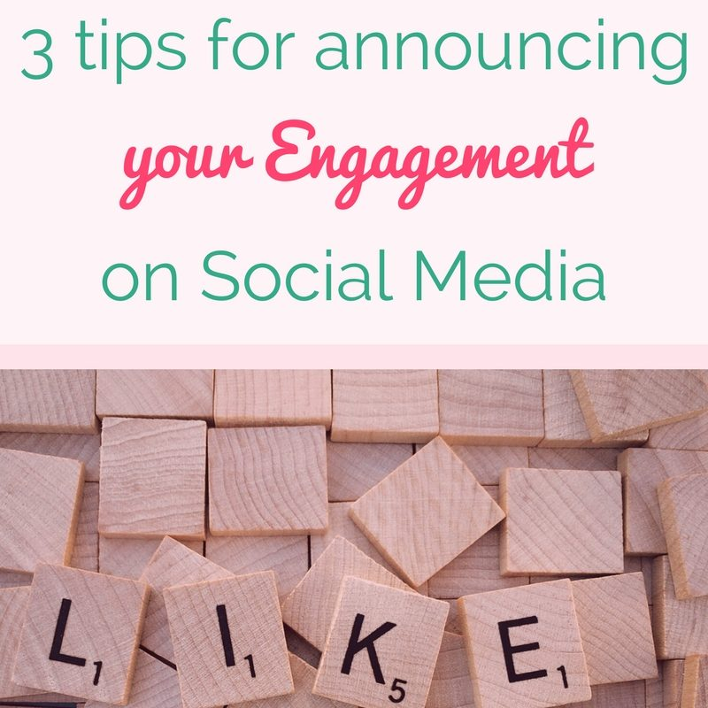 3 Tips for Announcing Your Engagement on Social Media