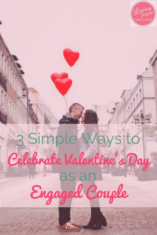 celebrate valentine's day as an engaged couple