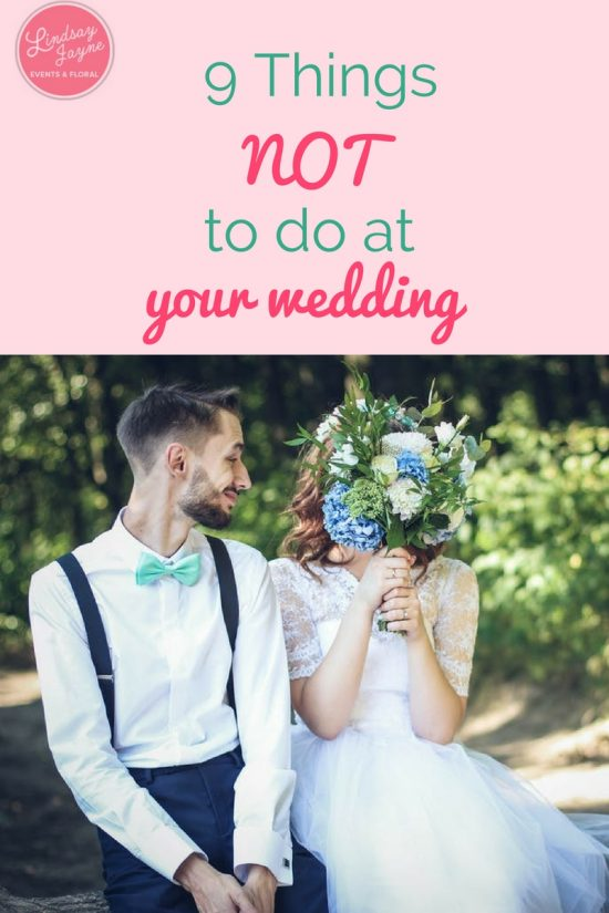 9 Things not to do at your wedding