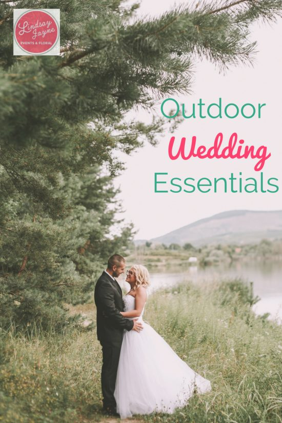 Outdoor wedding essentials