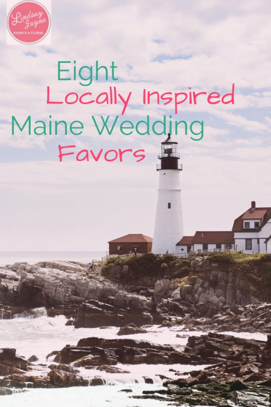 8 Locally Inspired Maine Wedding Favors