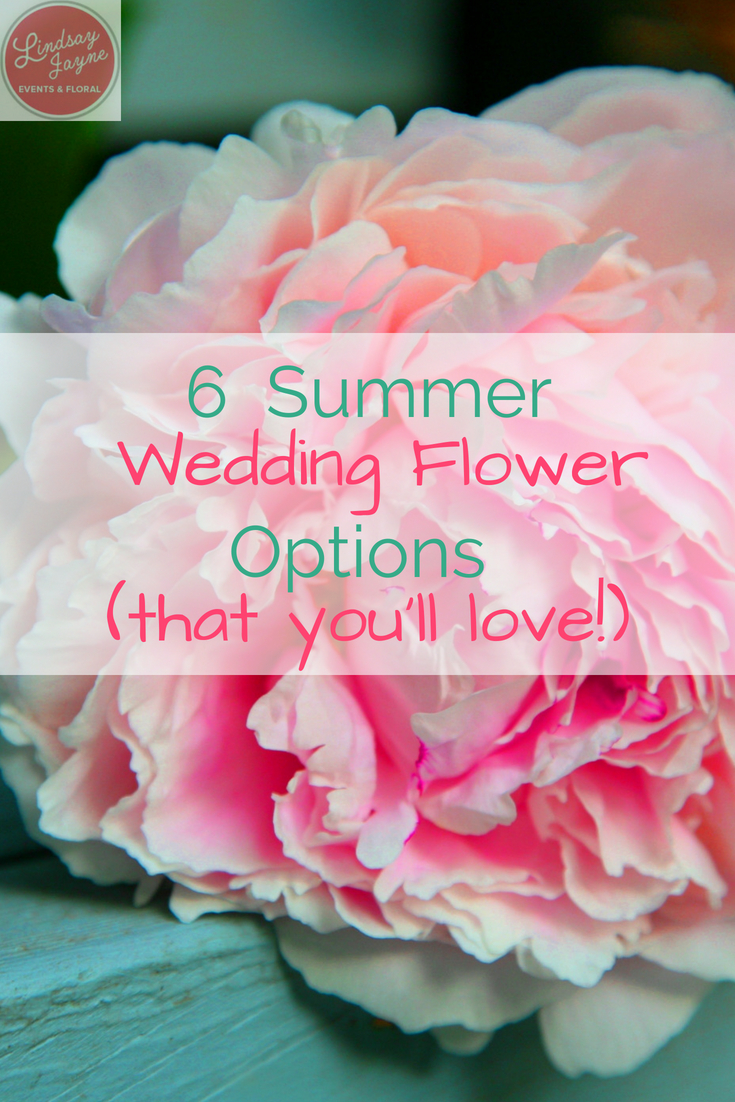 6 Summer Wedding Flower Options (that you\'ll love!)